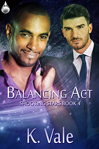 Balancing Act (Shooting Star #4) by K.Vale