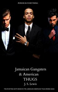 Jamaican Gangsters and American Thugs J. S. Lewis cover
