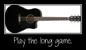 play the long game