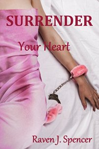 Surrender Your Heart by Raven J. Spencer cover