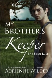 My Brother's Keeper Final Rule Adrienne Wilder cover