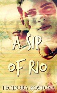 a-sip-of-rio-teodora-kostova-cover