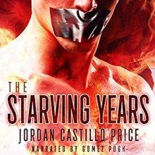 the-starving-years-audiobook-cover-jordan-castillo-price